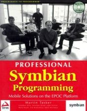 book cover of Professional Symbian programming : mobile solutions on the EPOC platform by Martin Tasker