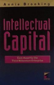 book cover of Intellectual Capital: Core asset for the third millennium by Annie Brooking