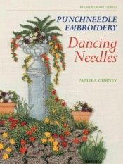 book cover of Punchneedle embroidery : dancing needles by Pamela Gurney