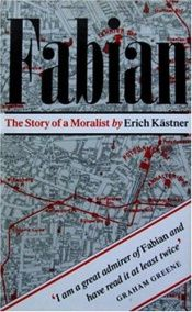 book cover of Fabian : ühe moralisti lugu by Erich Kästner
