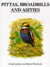 book cover of Pittas, Broadbills and Asities by Frank Lambert