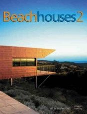 book cover of Beach Houses of Australia and New Zealand 2 by Stephen Crafti