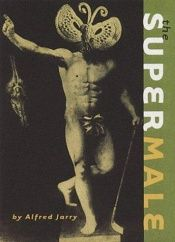 book cover of Övermannen : en modern roman by Alfred Jarry