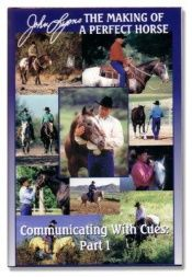 book cover of Communicating with Cues: The Rider's Guide to Training and Problem Solving, Part I by John Lyons