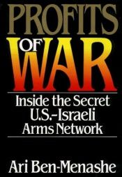 book cover of Profits of war : inside the secret U.S.-Israeli arms network by Ari Ben-Menashe