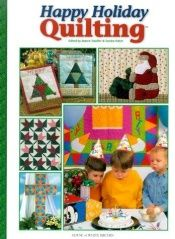 book cover of Happy holiday quilting by Sandra Hatch