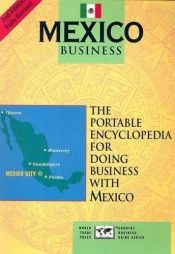 book cover of Mexico Business: The Portable Encyclopedia for Doing Business with Mexico (Country Business Guides) by James L. Nolan