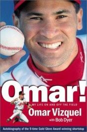 book cover of Omar! by Omar Vizquel