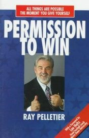 book cover of Permission To Win by R. Pelletier