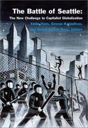 book cover of The Battle of Seattle: The New Challenge to Capitalist Globalization by