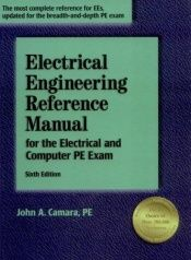 book cover of Electrical Engineering Reference Manual for the Electrical and Computer PE Exam by John A. Camara