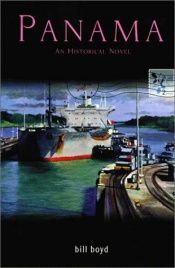 book cover of Panama: An Historical Novel by Bill Boyd