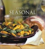 book cover of Williams-Sonoma Complete Seasonal Cookbook by Chuck Williams