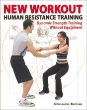 book cover of New Workout: Human Resistance Training by Francine Pascal