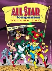 book cover of All-Star Companion, Vol. 2 by Roy Thomas