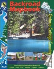 book cover of Backroad Mapbook - Ontario Cottage Country by Jason Marleau