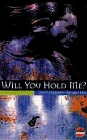 book cover of Will You Hold Me by Christopher Kenworthy