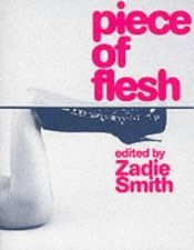 book cover of Piece of Flesh by Zadie Smith