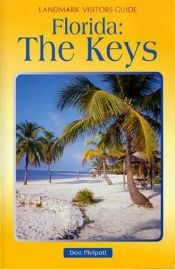 book cover of Landmark Visitor Guide Florida Keys (Landmark Visitors Guide Florida Keys, 1st ed) by Don Philpott