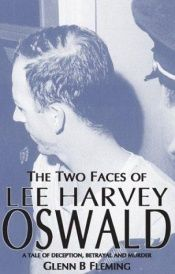 book cover of The Two Faces of Lee Harvey Oswald by Glenn B. Fleming