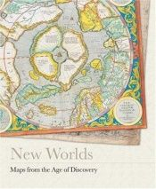 book cover of New Worlds: Maps from the Age of Discovery by Ashley Baynton-williams