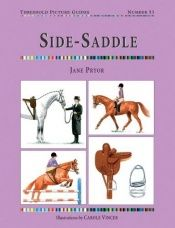 book cover of Side Saddle (Threshold Picture Guide) (Threshold Picture Guide) by Jane Pryor