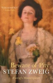 book cover of Beware of Pity by Stefan Zweig