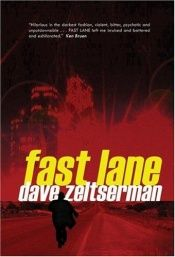 book cover of Fast Lane by Dave Zeltserman