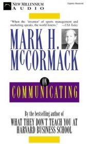 book cover of McCormack on Communicating (McCormack Business) by Mark McCormack