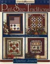 book cover of Thimbleberries Pint-Size Traditions (Thimbleberries) by Lynette Jensen