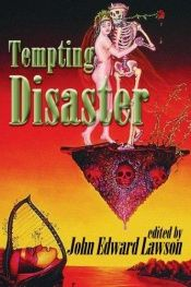 book cover of Tempting Disaster by John Edward Lawson