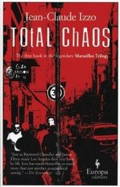 book cover of Total chaos by Jean-Claude Izzo