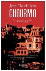 book cover of Chourmo (Marseilles Trilogy) by Jean-Claude Izzo