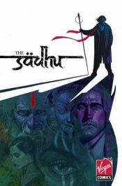 book cover of The Sadhu Volume 2: The Silent Ones (v. 2) by Saurav Mohapatra