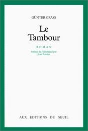 book cover of Le Tambour by Günter Grass