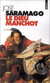 book cover of Le Dieu manchot by José Saramago
