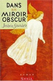 book cover of Dans un miroir, obscur by Jostein Gaarder