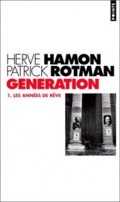 book cover of Génération, tome 1 by Hamon & Rotman