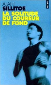 book cover of Solitude du coureur de fond (la) by Alan Sillitoe