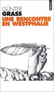 book cover of Une rencontre en Westphalie by Günter Grass