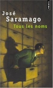 book cover of Tous les noms by Margaret Jull Costa|José Saramago