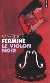 book cover of Le Violon noir by Maxence Fermine