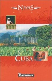 book cover of Cuba (NeoS Guides) by Michelin Travel Publications