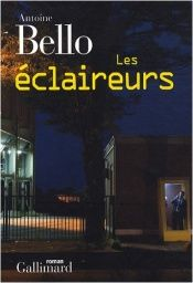 book cover of Les Eclaireurs by Antoine Bello