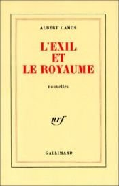 book cover of L'Exil et le Royaume by Albert Camus