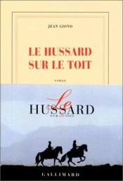 book cover of Le Hussard sur le toit by Jean Giono