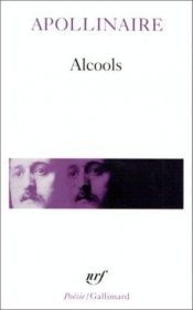 book cover of Alcools: Poems (Wesleyan Poetry) by Guillaume Apollinaire