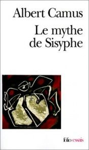 book cover of Le Mythe de Sisyphe by Albert Camus