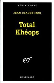 book cover of Total Khéops by Jean-Claude Izzo