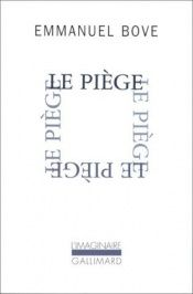 book cover of Le piège by Emmanuel Bove